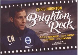 Chris Hughton Brighton Rock
